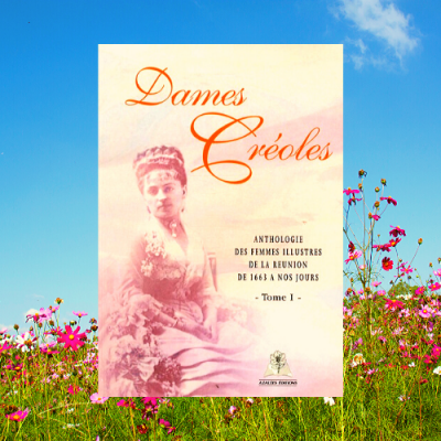 Dames creoles tome 1