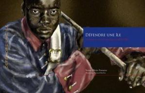 Défendre une île - La Réunion sous l'Ancien Régime (1665-1789)