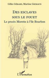 Des esclaves sous le fouet (Le procès Morette à l'île Bourbon)