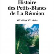 Histoire des Petits-Blancs de la Réunion