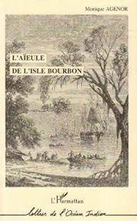 L'aïeule de l'isle Bourbon