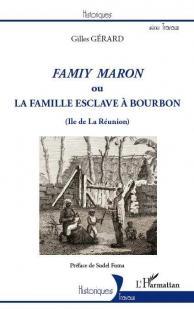 La Famille Esclave à Bourbon