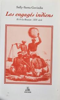 Les engagés indiens - Ile de la Réunion - XIXème siècle