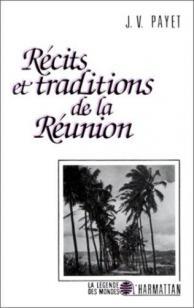 Récits et traditions de la Réunion